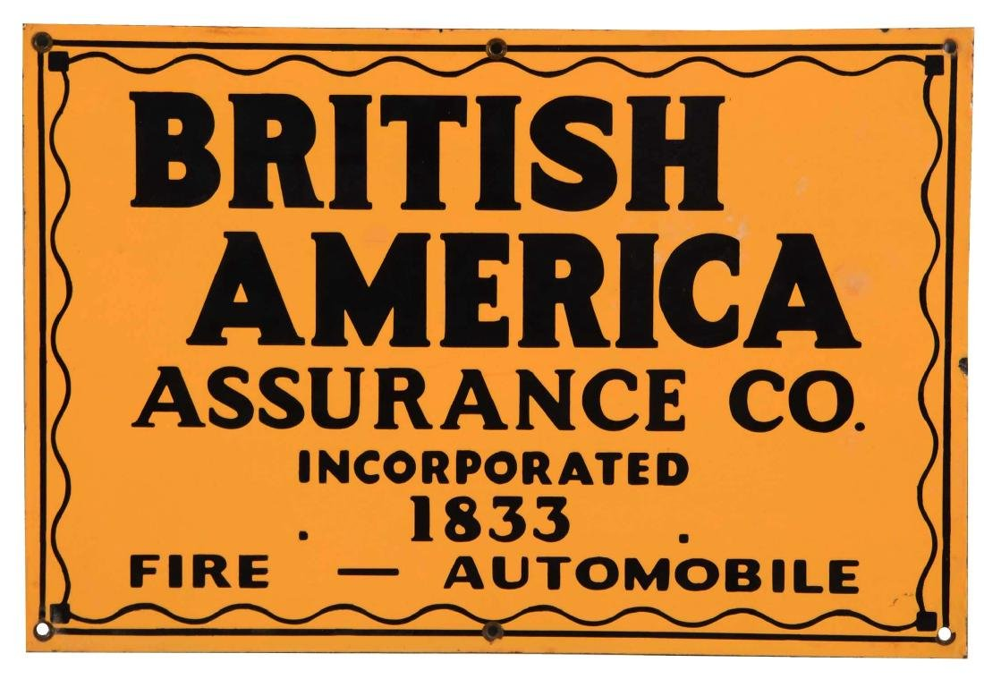 British America Assurance Company Porcelain Sign.