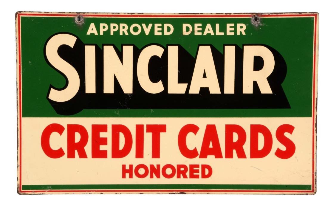 Sinclair Credit Cards Honored Tin Sign.