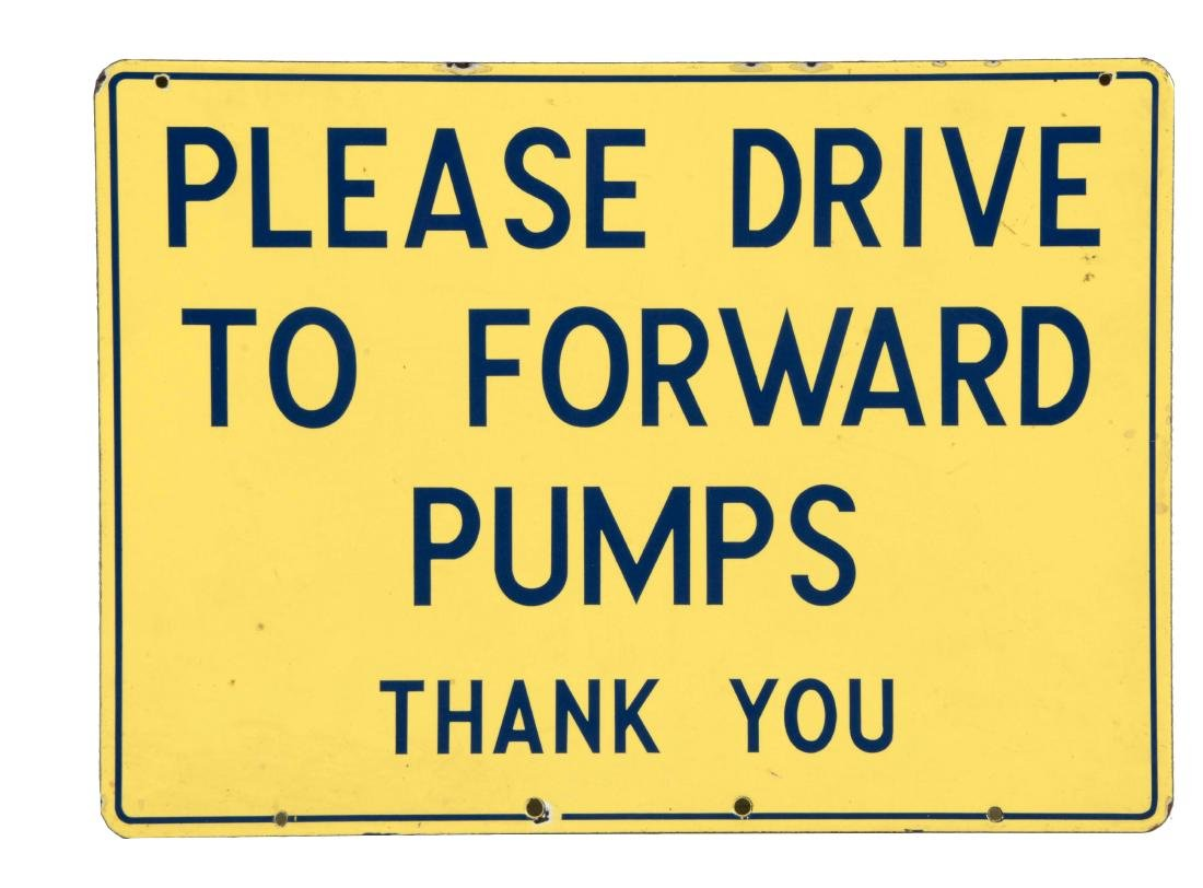 "Richfield ""Please Drive to Forward Pumps"" Porcelain"