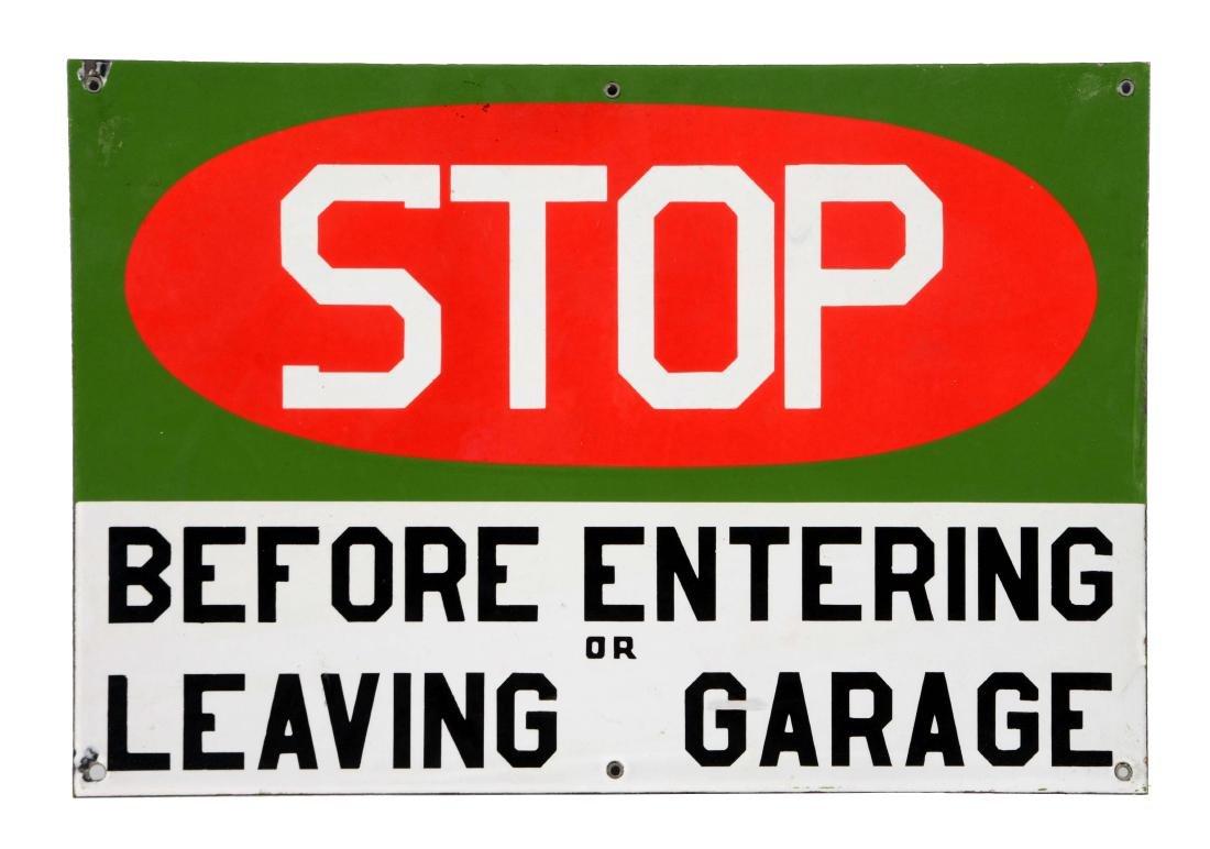 Stop Before Entering Or Leaving Garage Porcelain Sign.