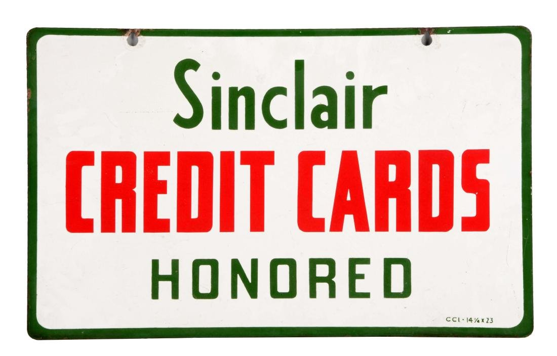 Sinclair Credit Cards Honored Porcelain Sign.