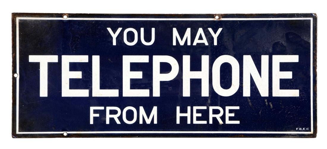 You May Telephone From Here Porcelain Sign.