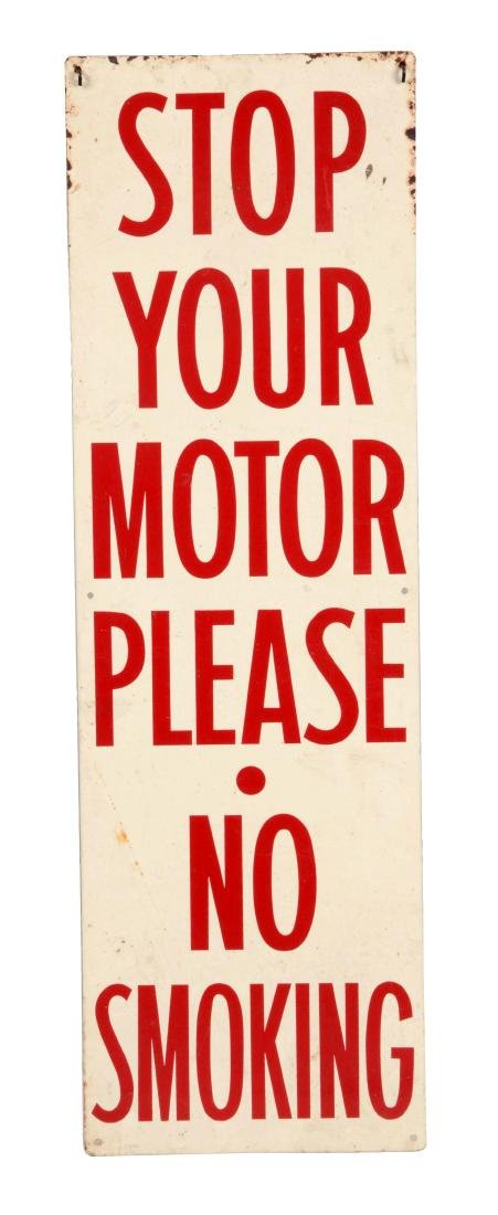 Stop Your Motor-No Smoking Vertical Tin Sign.