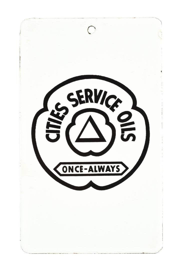 Cities Service Oil Prover & Testing Porcelain Sign.