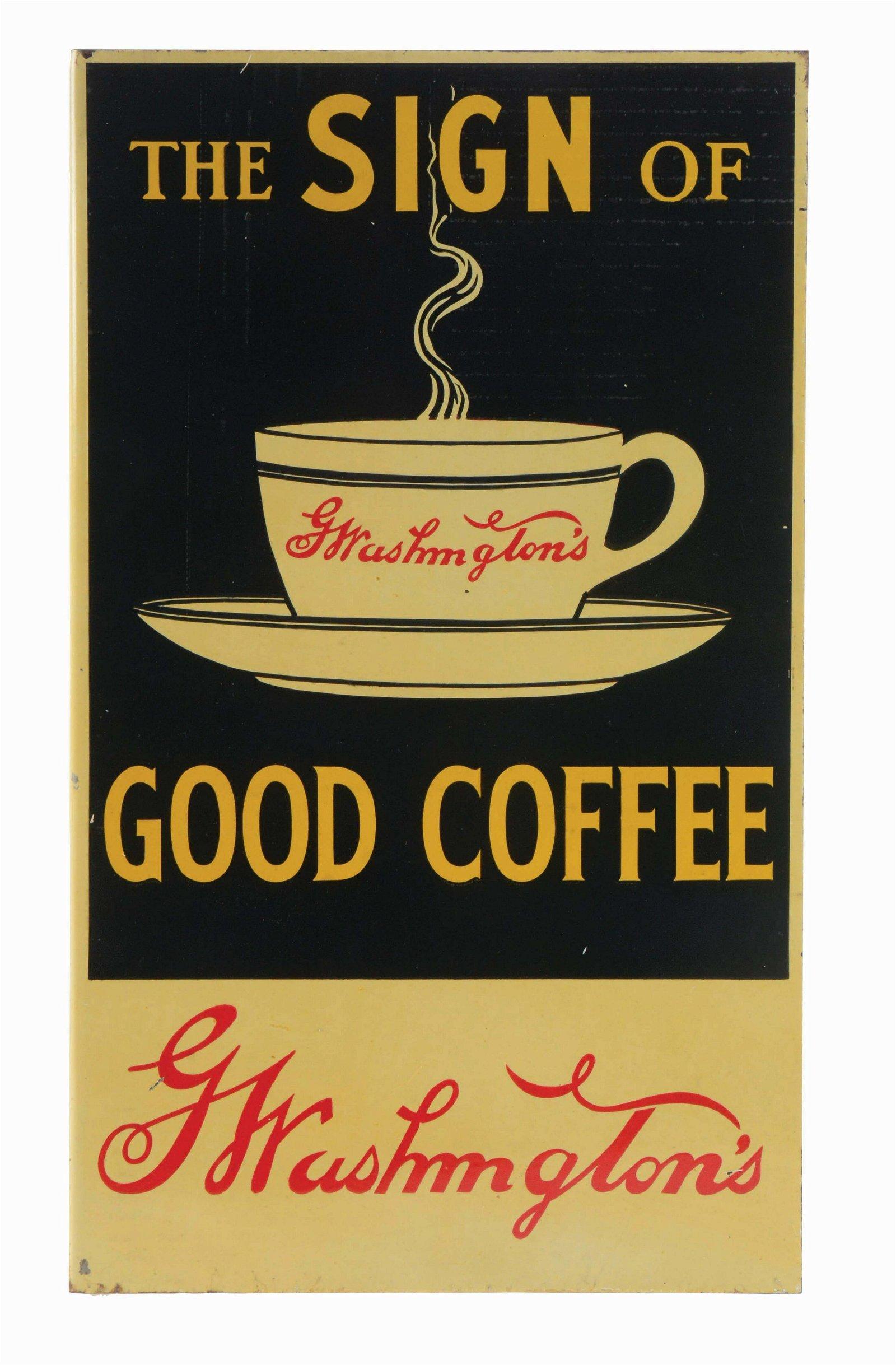 WASHINGTON'S GOOD COFFEE TIN FLANGE SIGN.