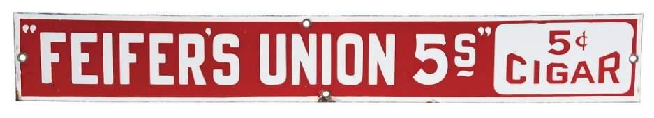 FEIFERS UNION CIGAR PORCELAIN STRIP SIGN.