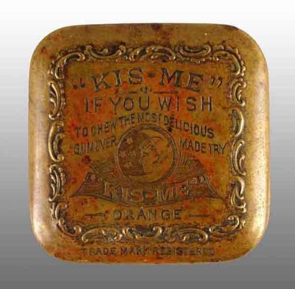 1914: Brass Kis-Me Gum Tin.