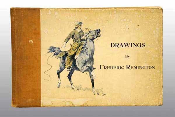 "11: Book of ""Drawings"" by Frederick Remington."