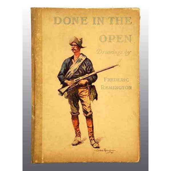 "12: ""Done in the Open"" Book by Frederick Remington."