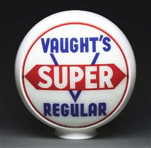 """VAUGHT'S SUPER REGULAR GASOLINE COMPLETE 13.5"""" GLOBE ON"""