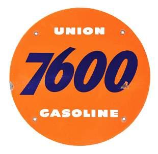 UNION 7600 GASOLINE PORCELAIN PUMP SIGN.
