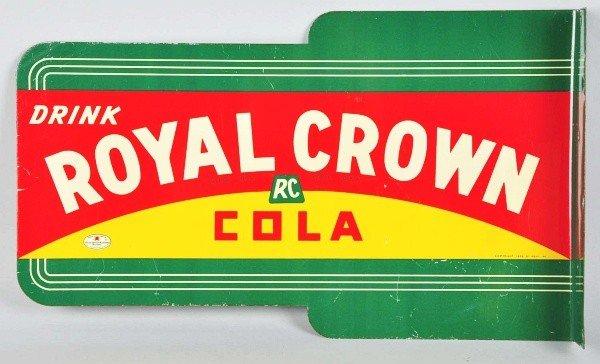 1701: 1930s Tin Die-Cut Royal Crown Cola Flange Sign.