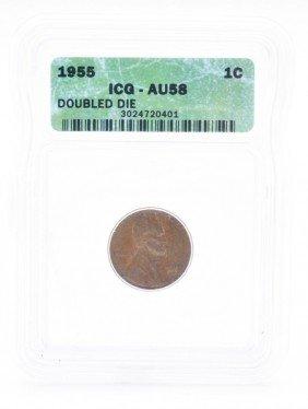 13: 1955 Double Die Lincoln Cent ICG AU 55.