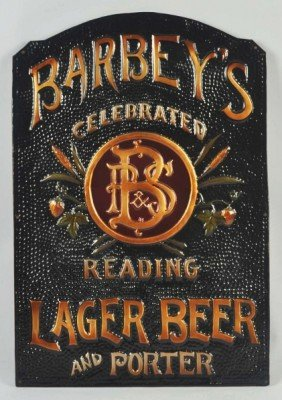 340: Embossed Tin Barbey's Lager Beer Sign.