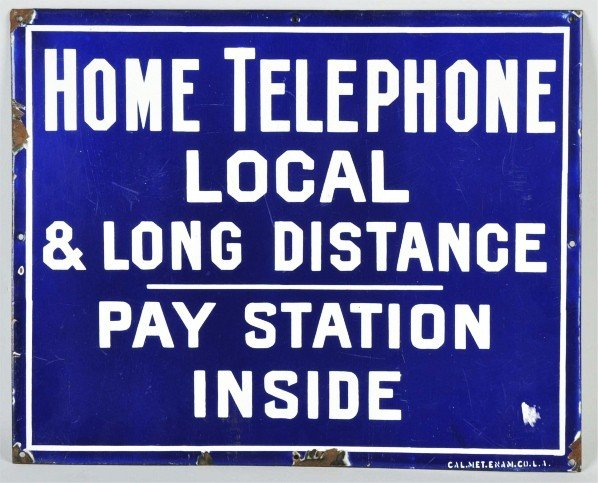 722: Porcelain Home Phone Local & Long Distance Sign.