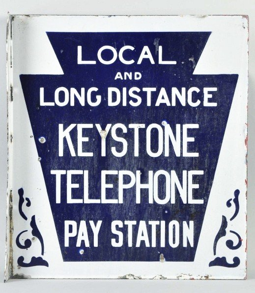 782: Local & Long Distance Keystone Pay Station Sign.