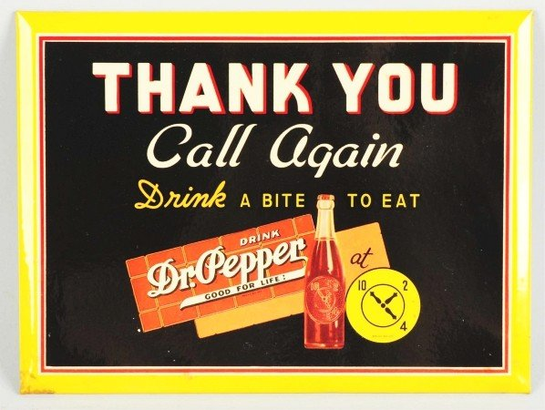 178: Celluloid Over Tin Over Cardboard Dr. Pepper Sign
