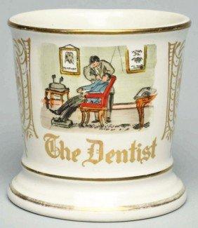 The Dentist Shaving Mug.