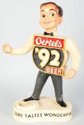 608: Oertels '92 Beer Back Advertising Figure.