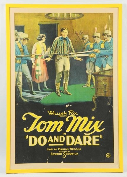 1915: Tom Mix Do & Dare Movie Poster.
