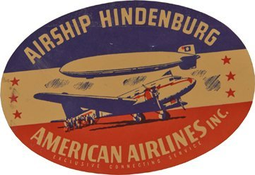 Airship Hindenburg American Airlines Inc. Luggage Tag.