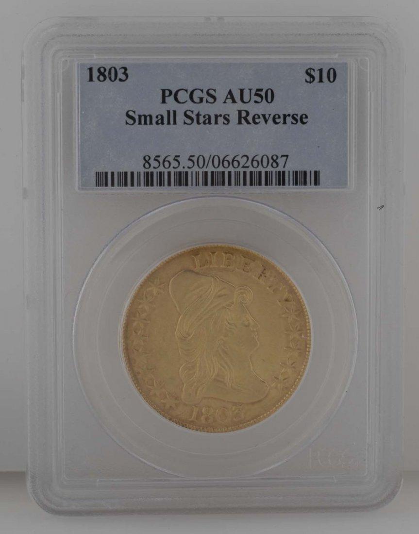 1803 $10 Gold PCGS AU 50 Small Star Reverse.