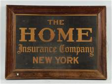 Tin Litho Home Insurance Co. Advertising Sign.