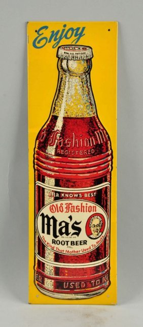 Ma's Old Fashion Root Beer Tin Sign.