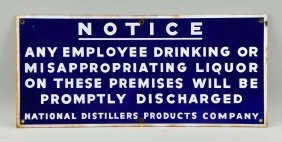 Porcelain Employee Do Not Drink Liquor Sign.