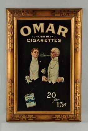 Omar Cigarettes Self-framed Tin Litho Sign.