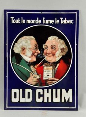 Old Chum Tobacco Porcelain Sign.