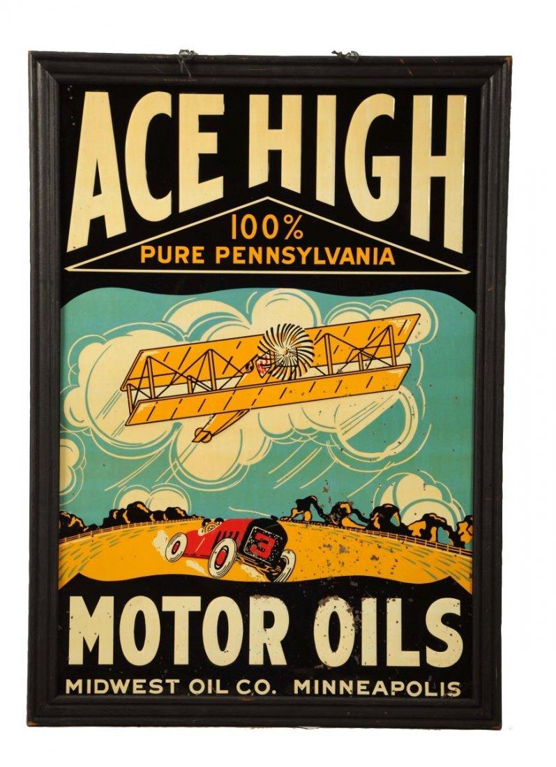 Ace High 100% Pure Pennsylvania Motor Oil Sign.
