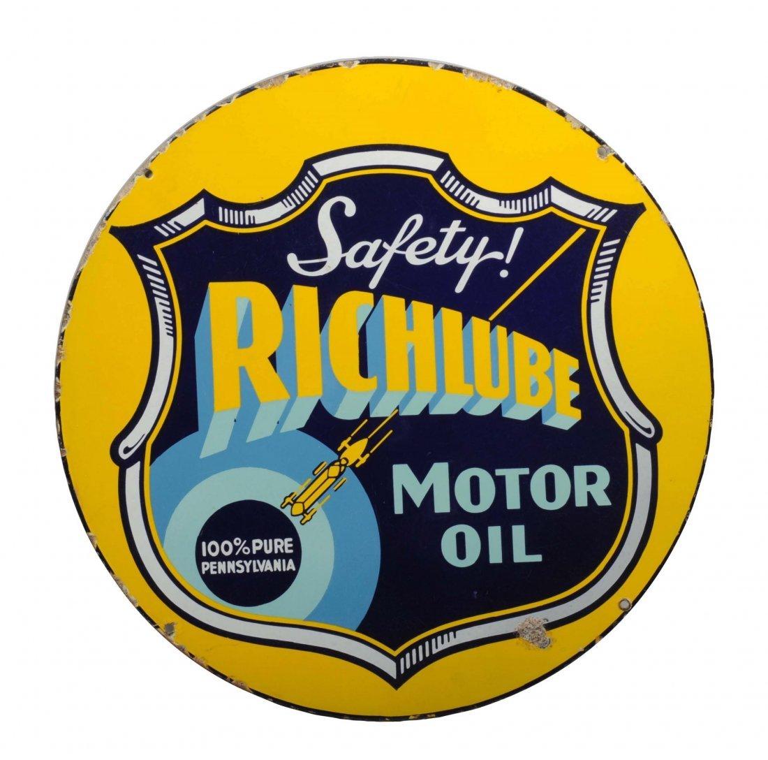 Richlube Safety Motor Oil Porcelain Sign.