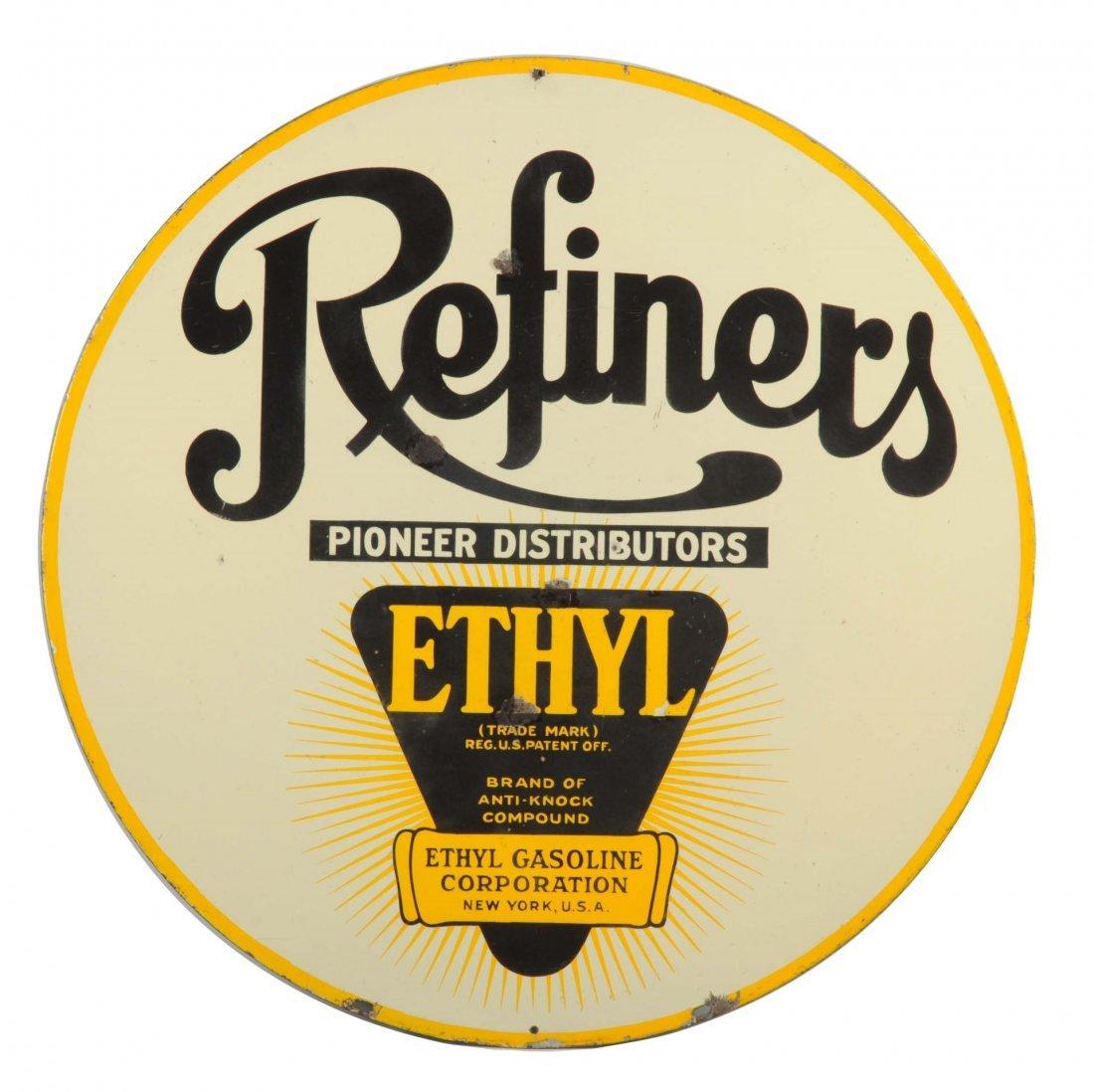 Refiners w/ Ethyl Logo Porcelain Sign.
