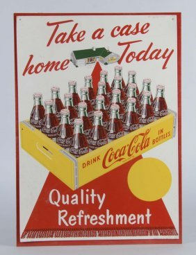"Coca Cola ""take A Case Home Today"" Tin Sign"