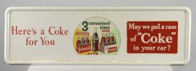 """Coca Cola """"here's A Coke For You"""" Self Framed Sign"""