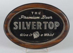 Silver Top Beer Reverse Glass Oval Sign
