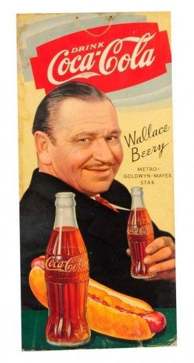 1934 Wallace Beery Coca - Cola Poster.