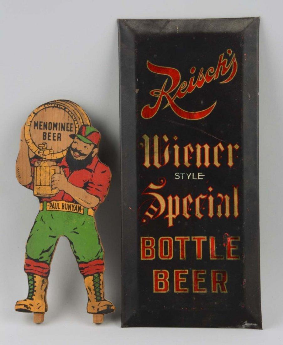 Lot Of 2: Reisch's & Menominee Beer Signs.