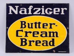 Nafziger Butter-cream Bread Porcelain Sign.