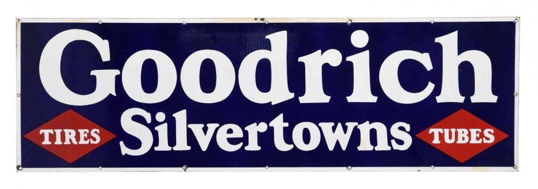 Goodrich Silvertowns Tires Tubes Porcelain Sign.