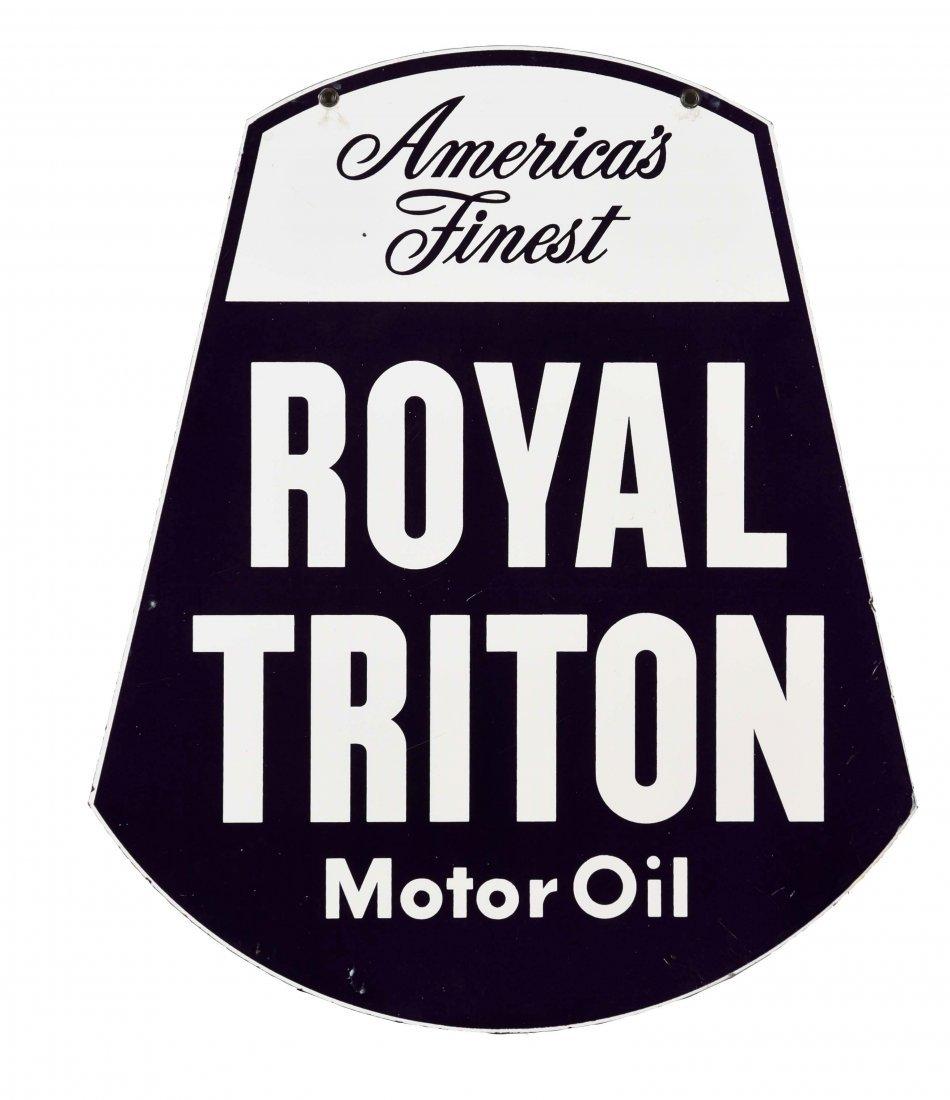Royal Triton Motor Oil Porcelain Sign.