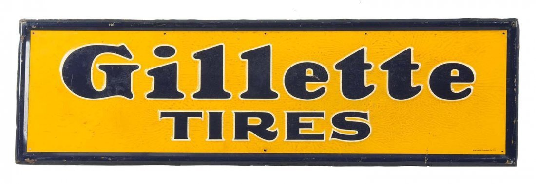 Gillette Tires Embossed Tin Sign.