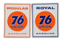 Lot of 2 Union 76 Royal  Regular Porcelain Signs