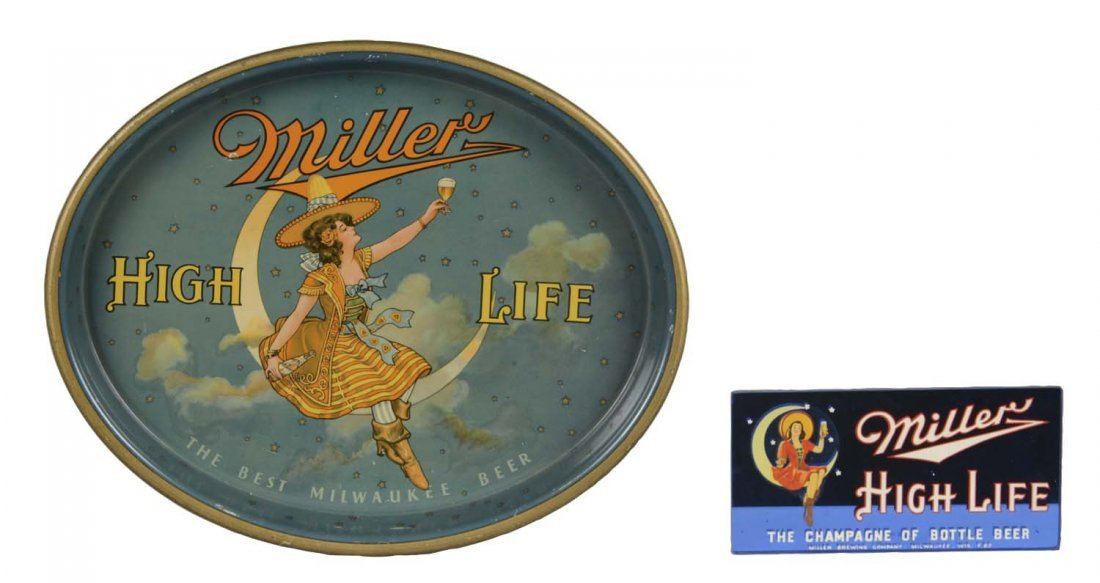 Lot Of 2: Miller High Life Advertising Items