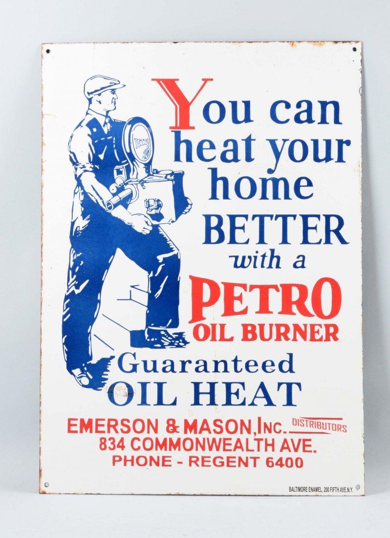 Petro Oil Burner Porcelain Sign.