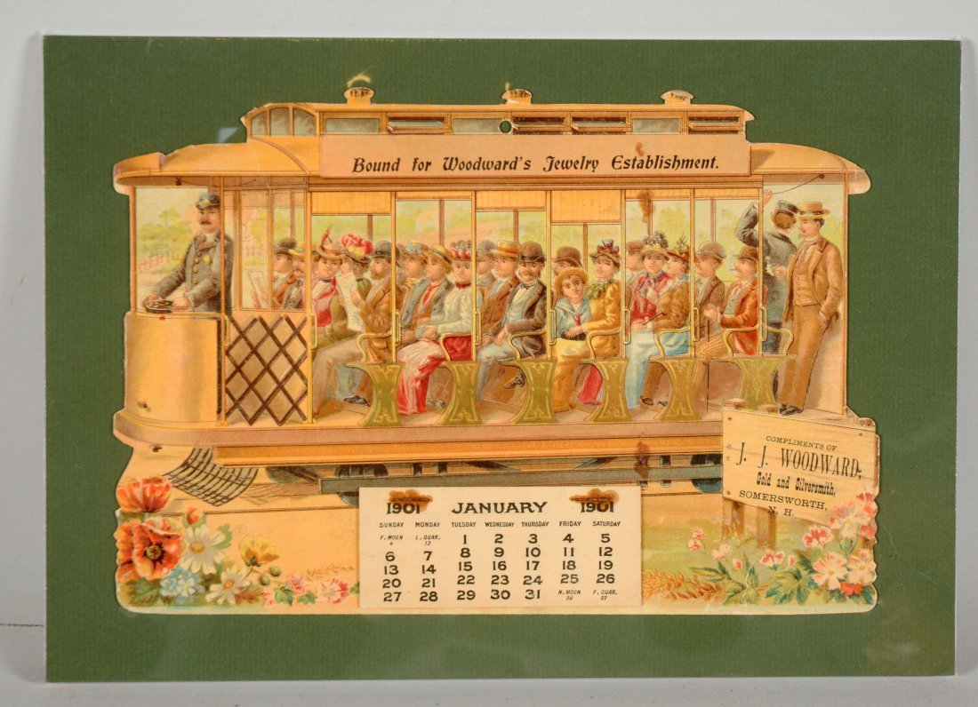1901 Diecut Trolley Advertising Calendar.