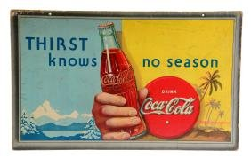 Coca - Cola Double Sided Thirst Knows No Season Sign.