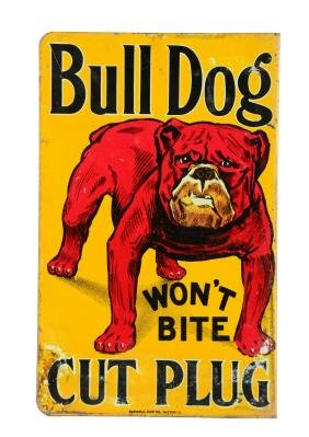 Bull Dog Cut Plug Tobacco Tin Flange Sign.