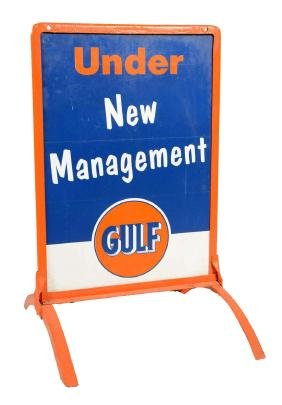 """Gulf """"Under New Management"""" Tin Sidewalk Sign."""
